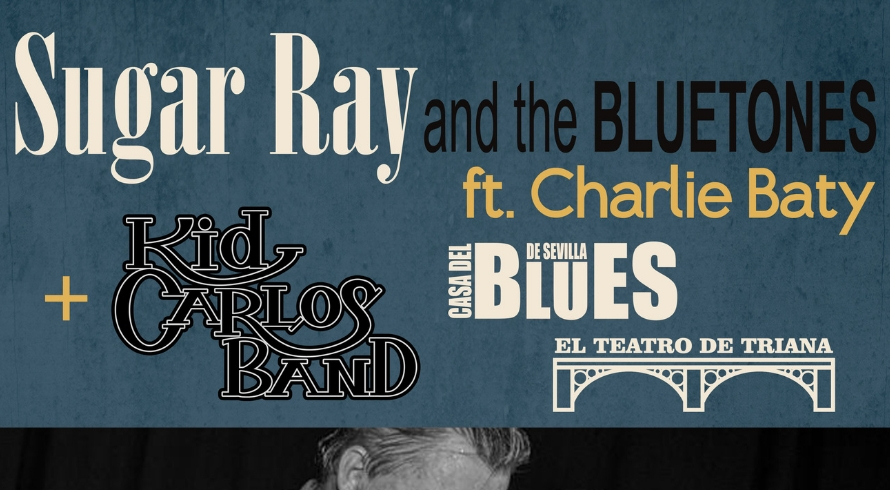 SUGAR RAY AND THE BLUETONES + KID CARLOS BAND.